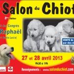 Salon du Chiot à Saint Raphaël (83), samedi 27 et dimanche 28 avril 2013