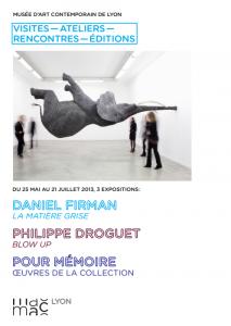 Exposition d'œuvres artistiques au Musée des Arts Contemporains à Lyon (69), du 25 mai au 21 juillet 2013