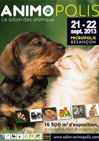 Animopolis, le Salon des Animaux, à Besançon, samedi 21 et dimanche 22 septembre 2013