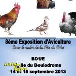 8 ème Exposition Avicole à Boué (02), du samedi 14 au dimanche 15 septembre 2013