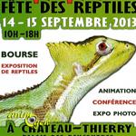 13 ème Bourse Exposition « Fête des Reptiles » à Château-Thierry (02), du samedi 14 au dimanche 15 septembre 2013