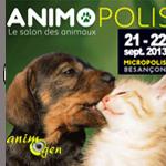 Animopolis, le Salon des Animaux, à Besançon (25), samedi 21 et dimanche 22 septembre 2013