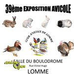 39 ème Exposition Avicole à Lomme (59), du vendredi 18 au dimanche 20 octobre 2013
