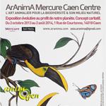 Exposition d'art animalier « ArAnima » à Caen (14), du 02 octobre 2013 au 02 août 2014