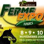 8 ème Salon Ferme Expo à Tours (37), du vendredi 08 au dimanche 10 novembre 2013