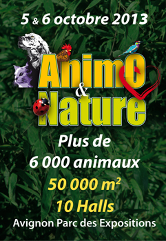Salon Animo & Nature à Avignon, du samedi 05 au dimanche 06 octobre 2013