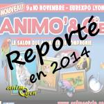 Animo & Cie à Lyon (69), du 09 au 11 novembre 2013 reporté en début d'année 2014