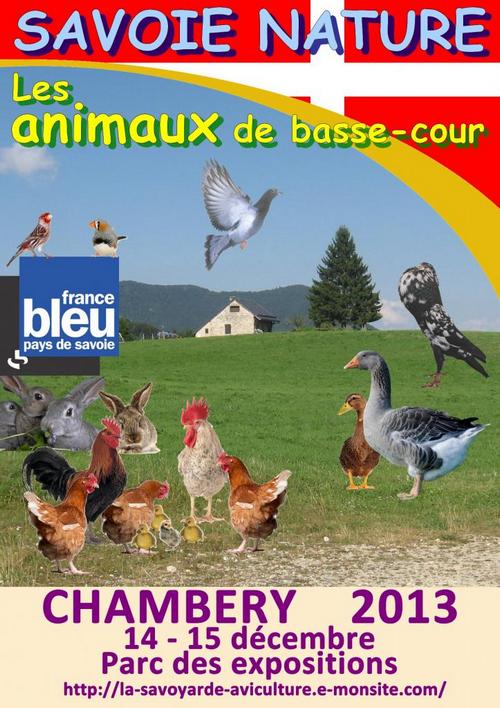 """Exposition '""""Les animaux de basse-cour"""" à Chambéry (73), du samedi 14 au dimanche 15 décembre 2013"""