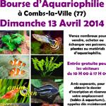 Bourse d'Aquariophilie à Combs-la-Ville (77), le dimanche 13 avril 2014
