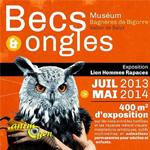 Exposition « Becs et ongles » à Bagnères de Bigorre (65), de juillet 2013 à mai 2014