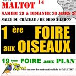 1 ère Foire aux oiseaux à Maltot (14), du samedi 29 au dimanche 30 mars 2014