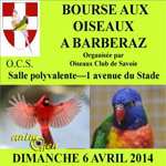 Bourse aux oiseaux à Barberaz (73), le dimanche 06 avril 2014
