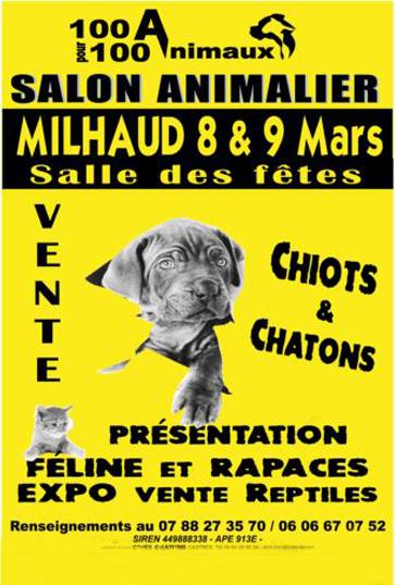 """1er Salon animalier """"100 % animaux"""" à Milhaud (30), du samedi 08 au dimanche 09 mars 2014"""