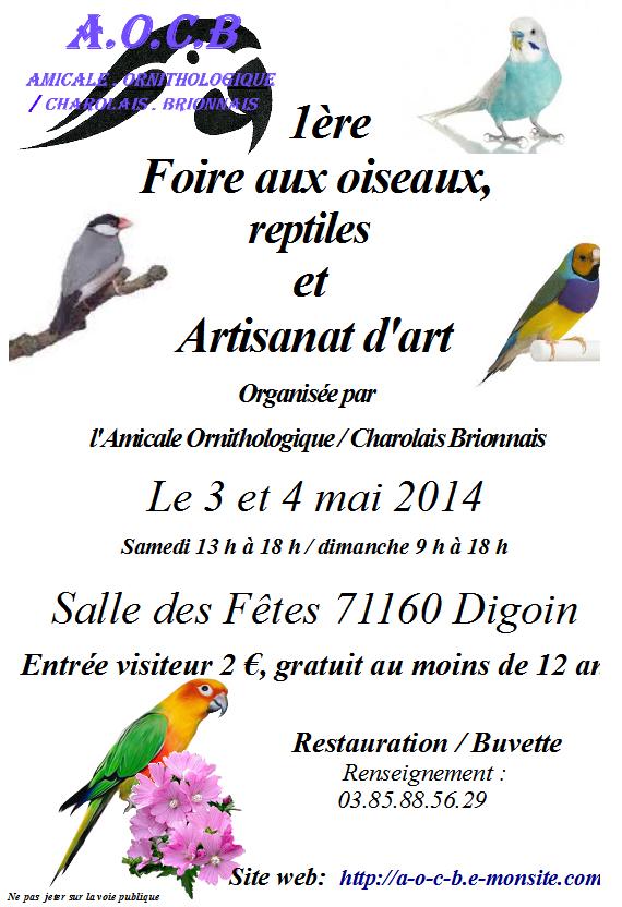 1 ère Foire aux oiseaux et reptiles à Digoin (71), du samedi 03 au dimanche 04 mai 2014