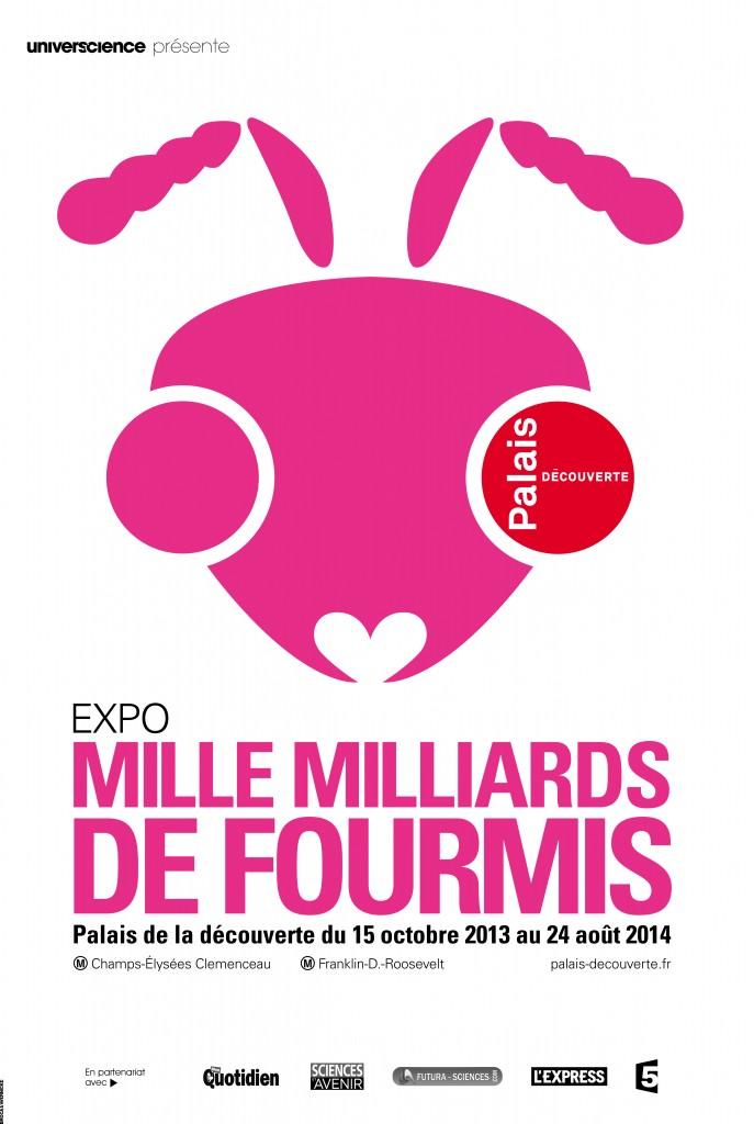 Exposition « Mille milliards de fourmis » à Paris (75), du 15 octobre 2013 au 24 août 2014