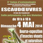 3 ème Salon d'Entomologie à Escaudoeuvres (59), le dimanche 04 mai 2014
