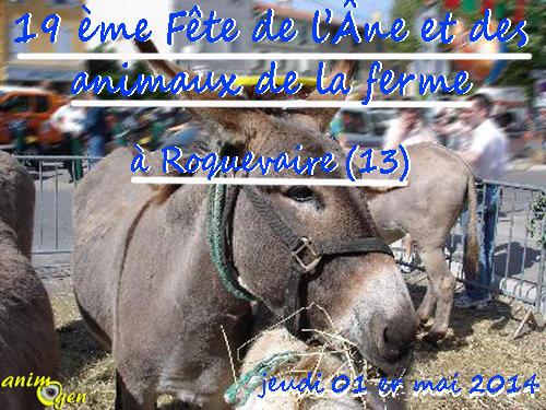19 ème Fête de l'Âne et des animaux de la ferme à Roquevaire (13), jeudi 01 er mai 2014