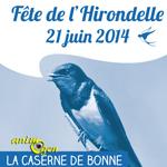 Fête de l'hirondelle à la Caserne de Bonne (74), le samedi 21 juin 2014