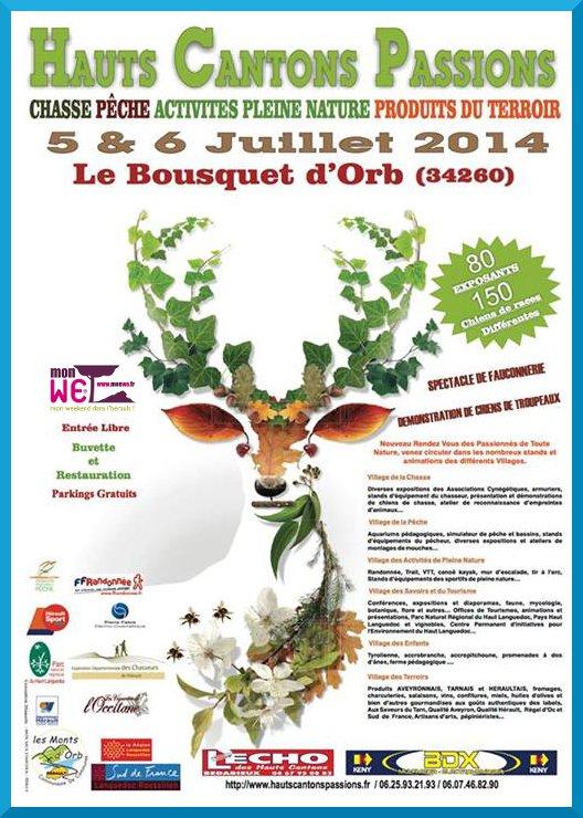 Salon Hauts Cantons Passions au Bousquet d'Orb (34), du samedi 05 au dimanche 06 juillet 2014