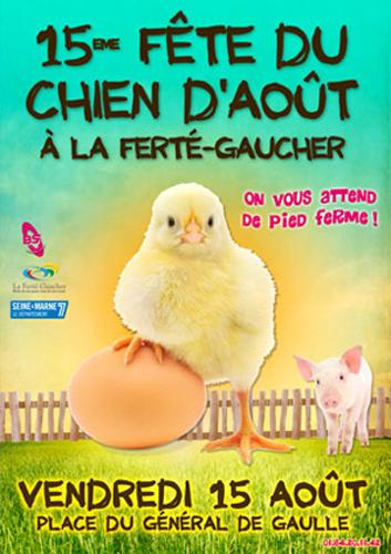 15 ème Fête du chien d'août à La Ferté Gaucher(77), du samedi 09 au vendredi 15 août 2014