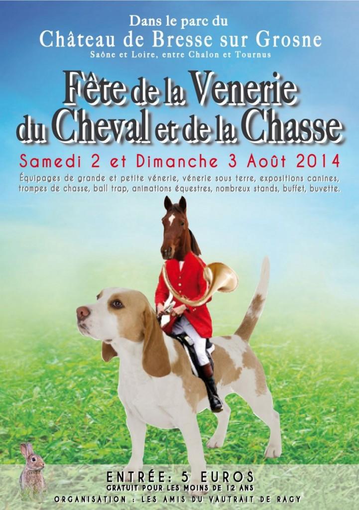 Fête de la Vénerie, du cheval et de la Chasse à Bresse sur Grosne (71), du samedi 02 au dimanche 03 août 2014