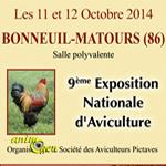 9 ème Exposition Nationale d'Aviculture à Bonneuil Matours (86), du samedi 11 au dimanche 12 octobre 2014