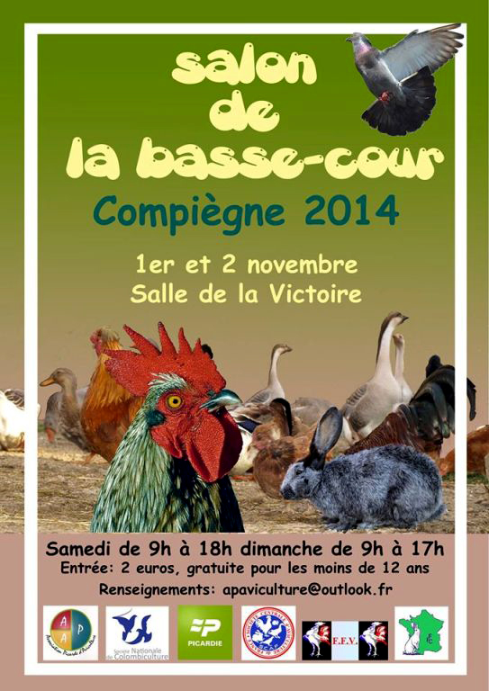 Salon de la basse-cour à Compiègne (60), du samedi 01 er au dimanche 02 novembre 2014