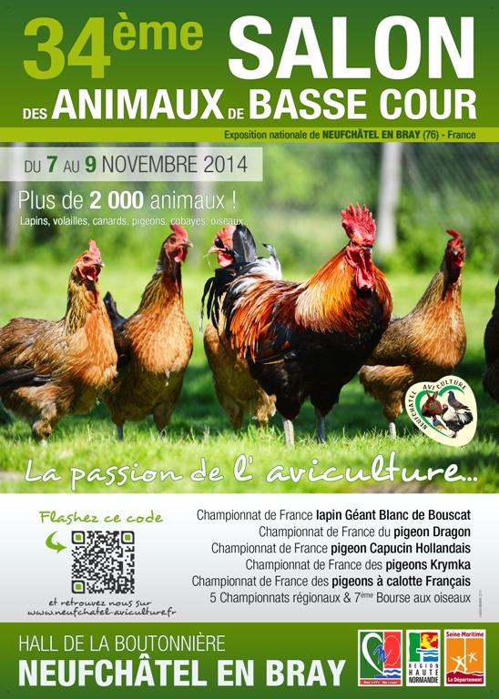 34 ème Salon des animaux de basse-cour à Neufchâtel en Bray (76), du vendredi 07 au dimanche 09 novembre 2014