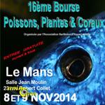 16ème Bourse aux Poissons, Plantes & Coraux au Mans (72), du samedi 08 au 09 novembre 2014