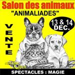 Salon des animaux « Animaliades » à Montauban (82), du samedi 13 au dimanche 14 décembre 2014