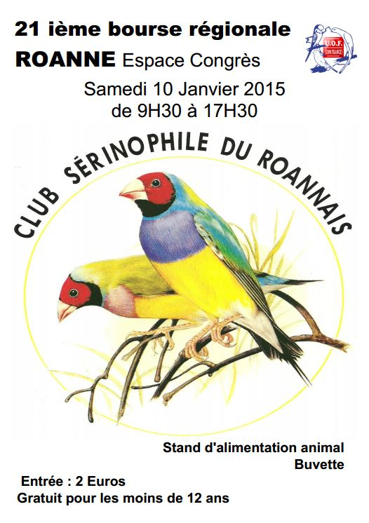 21 ième Bourse régionale aux oiseaux à Roanne (42), le samedi 10 janvier 2015
