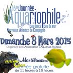 16 ème Journée aquariophile eau douce, eau de mer, NAC à Montélimar (26), le dimanche 08 mars 2015