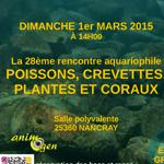 28 ème Rencontre aquariophile à Nancray (25), le dimanche 1 er mars 2015