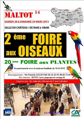 2 ème Foire aux oiseaux à Maltot (14), du samedi 28 au dimanche 29 mars 2015