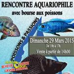 """Bourse aquariophile """"Poissons et passions"""" à Brignais (69), le dimanche 29 mars 2015"""