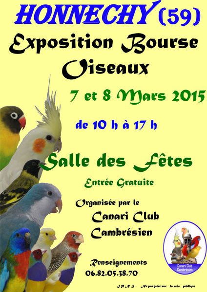 Exposition-Bourse aux oiseaux à Honnechy (59), du samedi 07 au dimanche 08 mars 2015