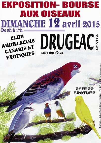 Exposition-Bourse aux oiseaux à Drugeac (15), le dimanche 12 avril 2015