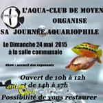 5 ème Journée Aquariophile à Moyen (54), le dimanche 24 mai 2015