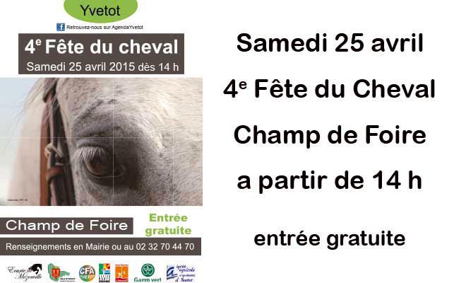 4 ème Fête du cheval à Yvetot (76), le samedi 25 avril 2015