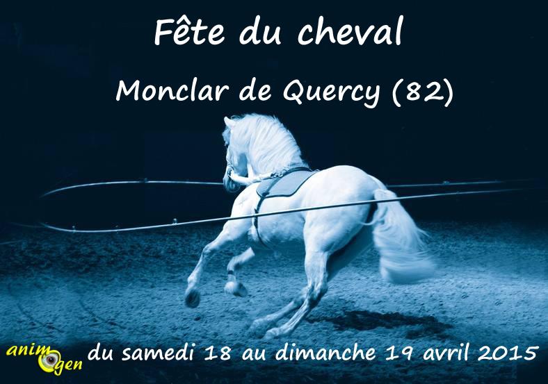 Fête du cheval de Monclar de Quercy (82) du samedi 18 au dimanche 19 avril 2015