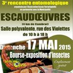 3 ème Rencontre entomologique à Escaudoeuvres (59), le dimanche 17 mai 2015