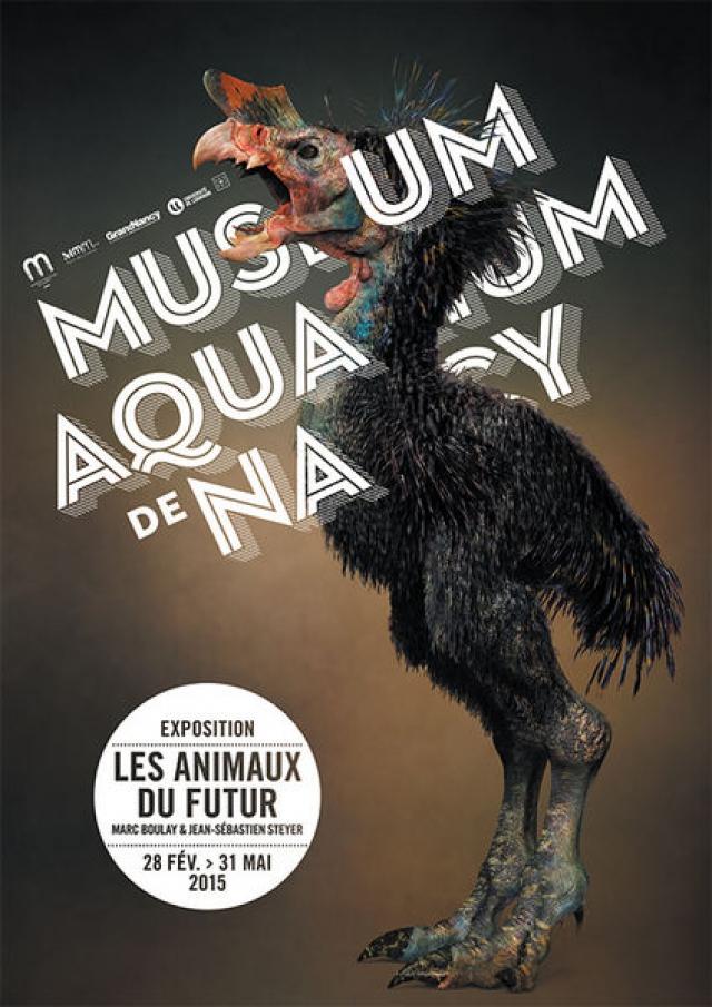 Exposition Les animaux du futur à Nancy (54), du mardi 28 février au dimanche 31 mai 2015