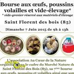 Bourse aux oeufs, poussins, volailles et vide-élevage à Saint Florent des Bois (85), le dimanche 07 juin 2015