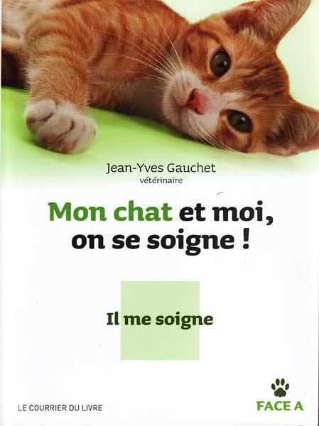 """""""Mon chat et moi on se soigne"""", le livre de Jean-Yves Gauchet, vétérinaire"""