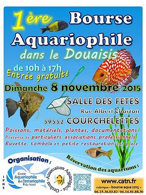 1 ère Bourse aquariophile à Courchelettes (59), le dimanche 08 novembre 2015