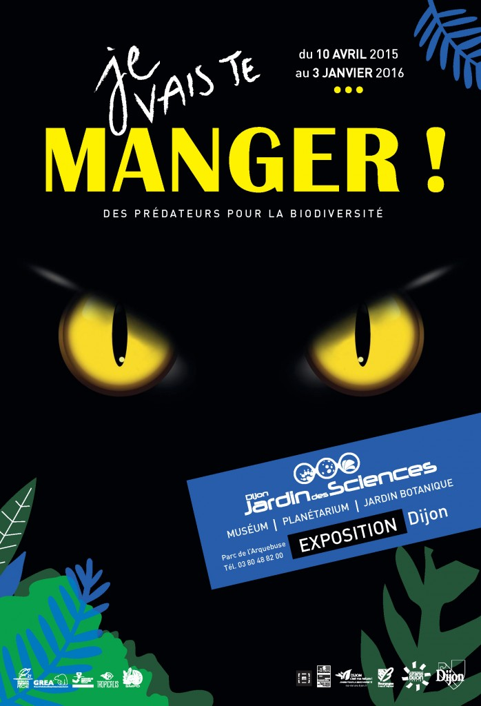 Exposition «Je vais te manger, des prédateurs pour la biodiversité» à Dijon (21), du 10 avril 2015 au 03 janvier 2016
