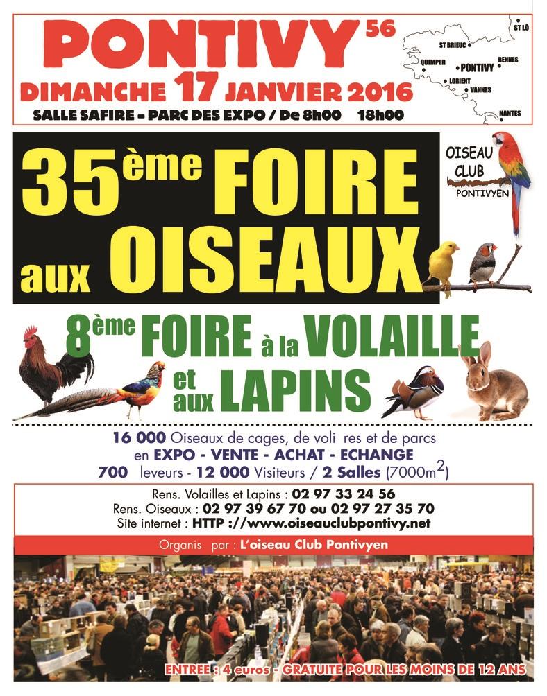 35 ème Foire aux oiseaux et 8 ème foire à la volaille et aux lapins à Pontivy (56), le dimanche 17 janvier 2016