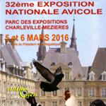 32 ème Exposition Nationale Avicole à Charleville-Mézières (08), du samedi 05 au dimanche 06 mars 2016