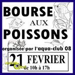 Bourse aux poissons à Charleville Mézières (08), le dimanche 21 février 2016