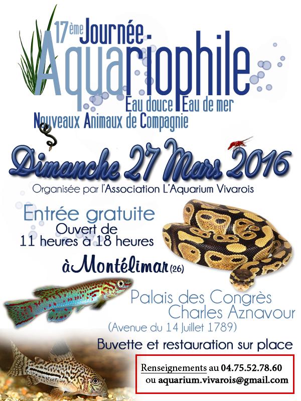 17 ème Journée aquariophile eau douce, eau de mer, NAC à Montélimar (26), le dimanche 27 mars 2016